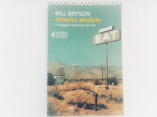 libri per conoscere Stati Uniti America perduta - Bill Bryson