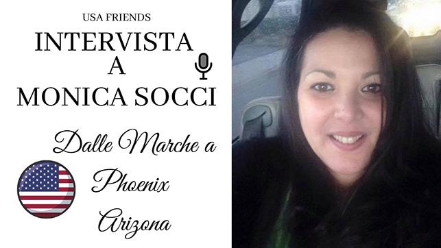 Intervista a Monica Socci 5Socci dalle Marche a Phoenix