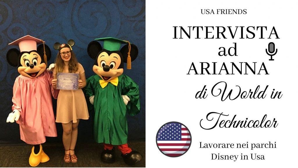 Intervista ad Arianna di World in Technicolor Lavorare per la Disney in Usa