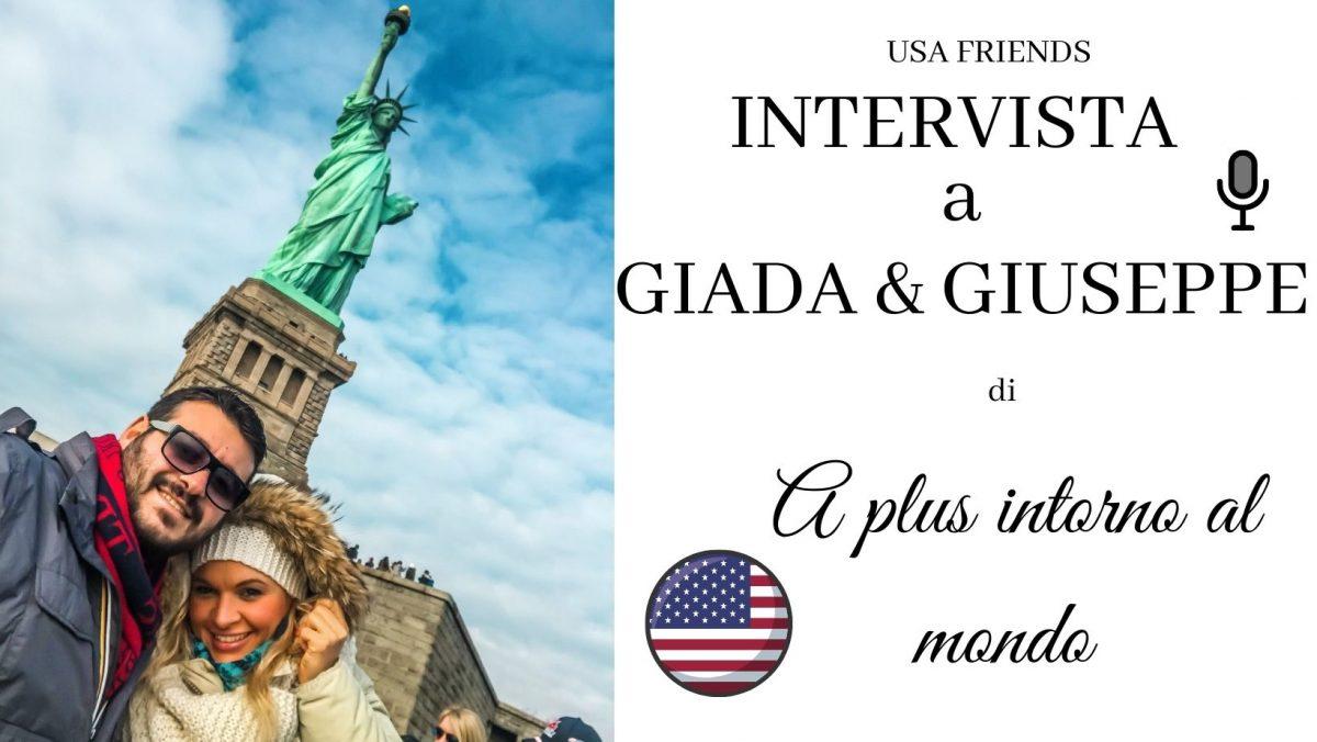 Intervista a Giada e Giuseppe di A Plus Intorno al mondo